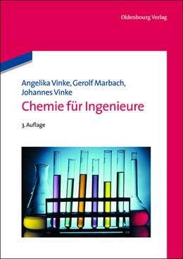Abbildung von Vinke / Marbach | Chemie für Ingenieure | 3., korr. und überarbeitete Aufl | 2013