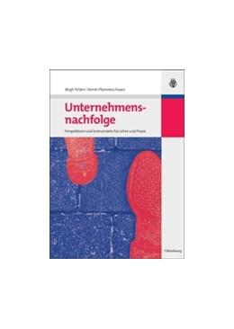 Abbildung von Felden / Pfannenschwarz   Unternehmensnachfolge   2009   Perspektiven und Instrumente f...