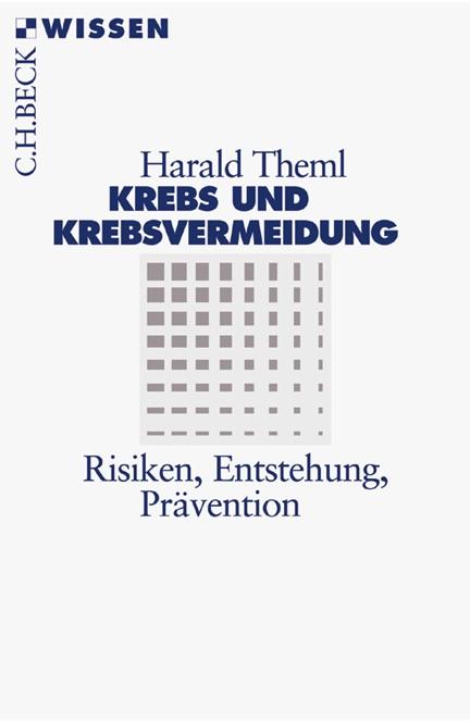 Cover: Harald Theml, Krebs und Krebsvermeidung