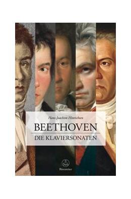 Abbildung von Hinrichsen | Beethoven. Die Klaviersonaten | 2013