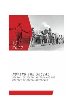 Abbildung von Moving the Social 47/2012 | 2013 | Journal of Social History and ... | 47