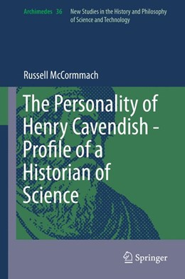 Abbildung von McCormmach | The Personality of Henry Cavendish - A Great Scientist with Extraordinary Peculiarities | 2014 | 36