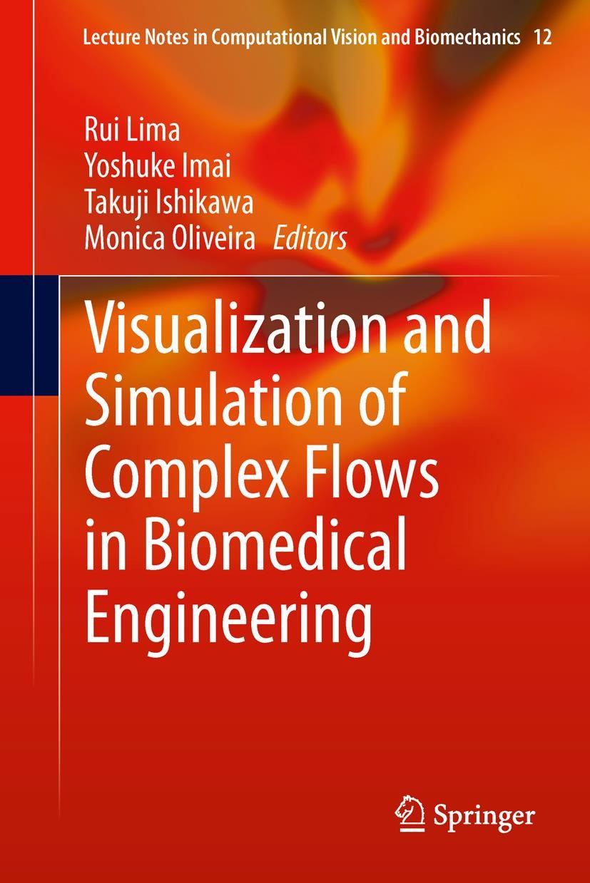 Visualization and Simulation of Complex Flows in Biomedical Engineering | Lima / Imai / Ishikawa / Oliveira, 2013 | Buch (Cover)