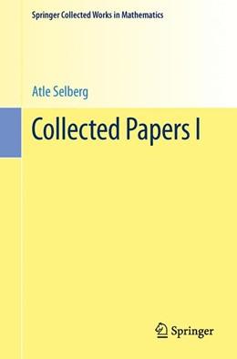 Abbildung von Selberg | Collected Papers I | 1. Auflage | 2014 | beck-shop.de
