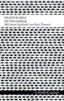 Abbildung von Kafka, Franz | Die Verwandlung | 1. Auflage | 2014 | beck-shop.de