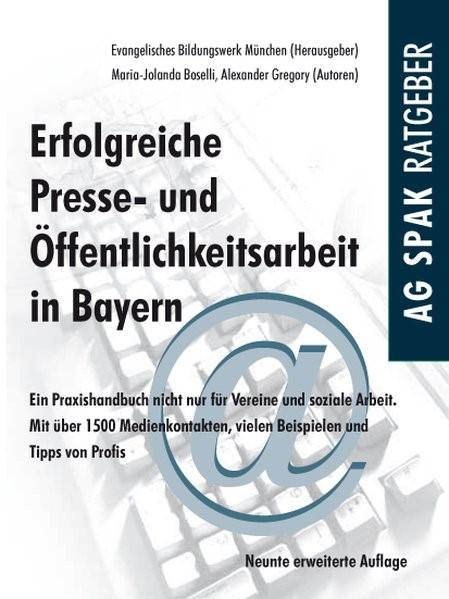 Erfolgreiche Presse- und Öffentlichkeitsarbeit in Bayern | Boselli / Gregory | 9., erweiterte Auflage, 2013 | Buch (Cover)