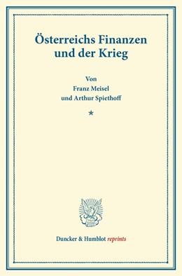 Abbildung von Meisel / Spiethoff | Österreichs Finanzen und der Krieg | 2013