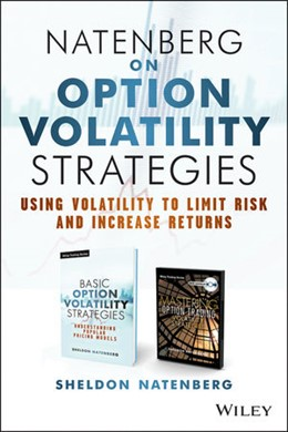 Abbildung von Natenberg | Natenberg on Option Volatility Strategies | 2013 | Using Volatility To Limit Risk...