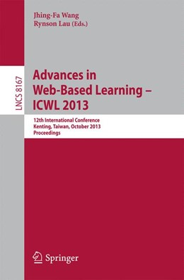 Abbildung von Wang / Lau | Advances in Web-Based Learning -- ICWL 2013 | 1. Auflage | 2013 | beck-shop.de