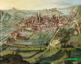 Abbildung von Domschatz- und Diözesanmuseum Eichstätt | Eichstätt - Stadtansichten des 15. bis 19. Jahrhunderts | 2013