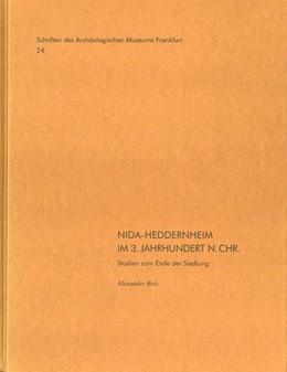 Abbildung von Reis   NIDA-Heddernheim im 3. Jahrhundert n. Chr.   2010   Studien zum Ende der Siedlung,...   24