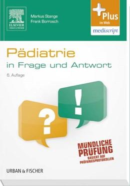 Abbildung von Stange / Borrosch   Pädiatrie in Frage und Antwort   6. Auflage   2014   beck-shop.de