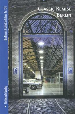 Abbildung von Hettlage   Classic Remise   1. Auflage   2013   124   beck-shop.de