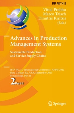 Abbildung von Prabhu / Taisch / Kiritsis | Advances in Production Management Systems. Sustainable Production and Service Supply Chains | 2013 | IFIP WG 5.7 International Conf... | 415