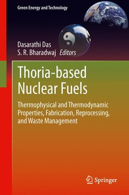Abbildung von Das / Bharadwaj | Thoria-based Nuclear Fuels | 1. Auflage | 2014 | beck-shop.de