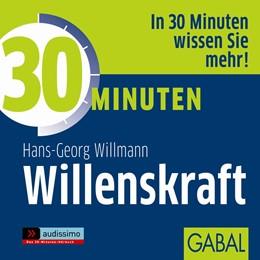 Abbildung von Willmann   30 Minuten Willenskraft   2013   1