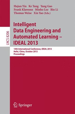 Abbildung von Yin / Tang / Gao / Klawonn / Lee / Weise / Li / Yao | Intelligent Data Engineering and Automated Learning -- IDEAL 2013 | 2013 | 14th International Conference,...