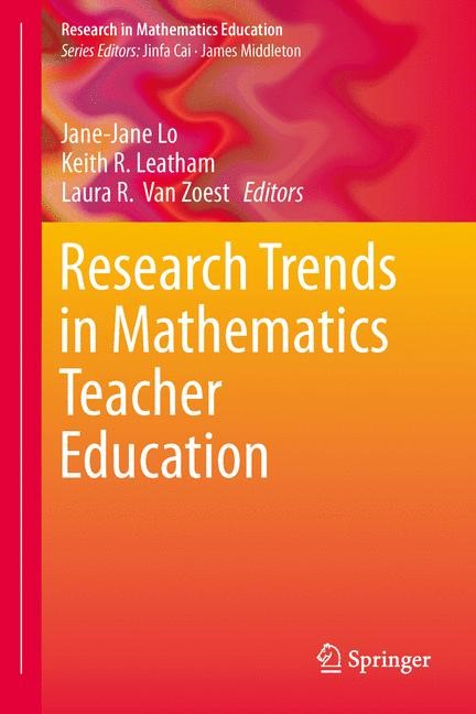 Research Trends in Mathematics Teacher Education | Lo / Leatham / Van Zoest, 2014 | Buch (Cover)