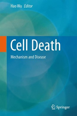 Abbildung von Wu | Cell Death | 2013 | Mechanism and Disease