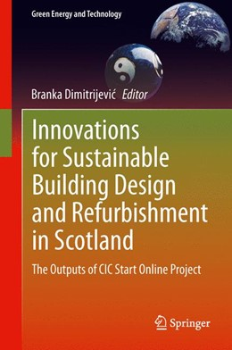 Abbildung von Dimitrijevic | Innovations for Sustainable Building Design and Refurbishment in Scotland | 1. Auflage | 2013 | beck-shop.de