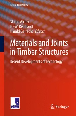 Abbildung von Aicher / Reinhardt / Garrecht | Materials and Joints in Timber Structures | 2013 | Recent Developments of Technol... | 9
