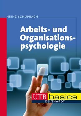 Abbildung von Schüpbach | Arbeits- und Organisationspsychologie | 1. Auflage | 2013 | beck-shop.de