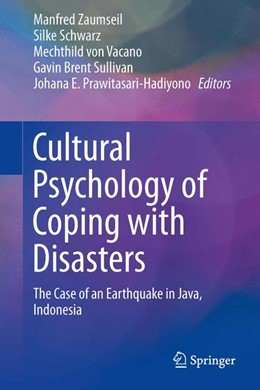 Abbildung von Zaumseil / Schwarz / von Vacano / Sullivan / Prawitasari-Hadiyono | Cultural Psychology of Coping with Disasters | 2013 | The Case of an Earthquake in J...