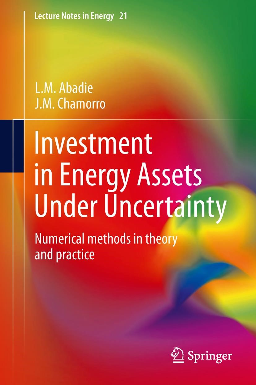 Investment in Energy Assets Under Uncertainty | Abadie / Chamorro, 2013 | Buch (Cover)