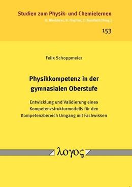 Abbildung von Schoppmeier   Physikkompetenz in der gymnasialen Oberstufe   2013   Entwicklung und Validierung ei...   153