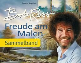 Abbildung von Ross | Freude am Malen | 1. Auflage | 2013 | beck-shop.de