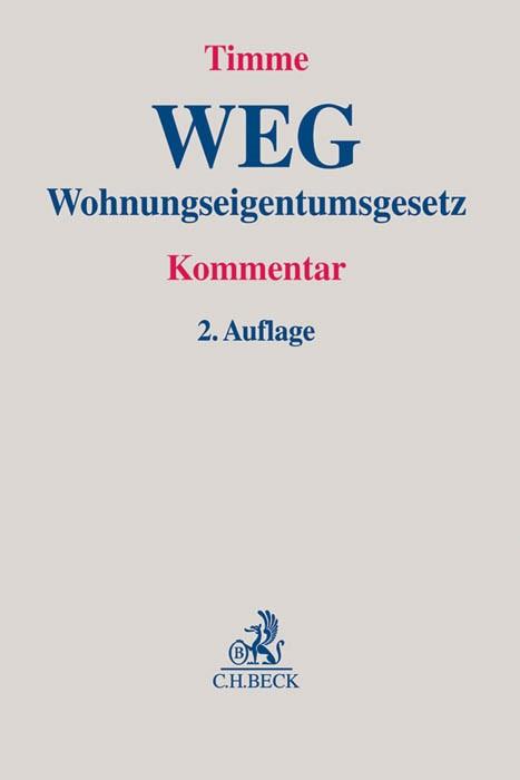 Wohnungseigentumsgesetz: WEG | Timme | 2. Auflage, 2014 | Buch (Cover)