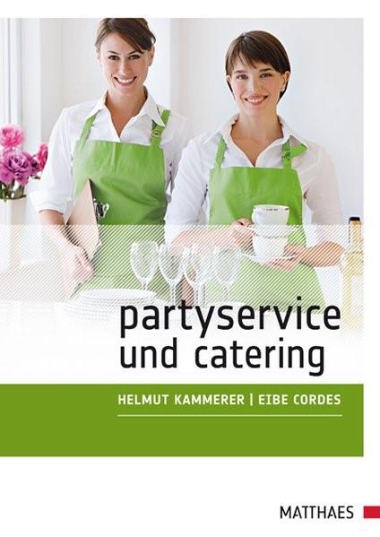 Partyservice und Catering | Kammerer / Cordes | 2. Auflage, 2010 | Buch (Cover)