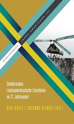 Abbildung von Bolte / Klengel | Sondierungen | 2013 | Lateinamerikanische Literature...
