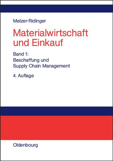 Abbildung von Melzer-Ridinger   Materialwirtschaft und Einkauf   4., völlig überarbeitete und erweiterte Auflage. Reprint 2015   2004