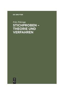 Abbildung von Pokropp | Stichproben – Theorie und Verfahren | 2., vollständig überarbeitete Auflage. Reprint 2017 | 1996