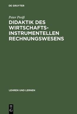 Abbildung von Preiß | Didaktik des wirtschaftsinstrumentellen Rechnungswesens | Reprint 2013 | 1999
