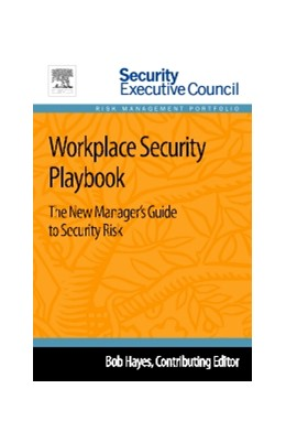 Abbildung von Workplace Security Playbook | 2013 | The New Manager's Guide to Sec...
