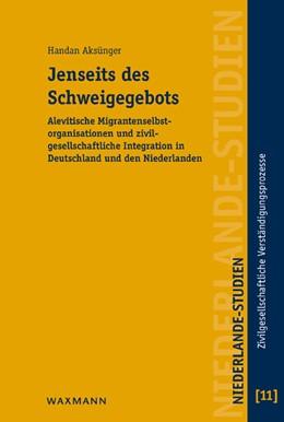 Abbildung von Aksünger | Jenseits des Schweigegebots | 2013 | Alevitische Migrantenselbstorg... | 11