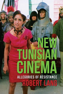 Abbildung von Lang | New Tunisian Cinema | 2014 | Allegories of Resistance