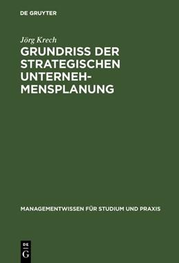 Abbildung von Krech | Grundriß der strategischen Unternehmensplanung | Reprint 2017 | 1998