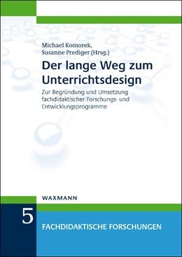 Abbildung von Komorek / Prediger   Der lange Weg zum Unterrichtsdesign   2013   Zur Begründung und Umsetzung f...   5