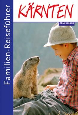 Abbildung von Kreyssig | Familien-Reiseführer Kärnten | 1. Auflage | 2014 | beck-shop.de