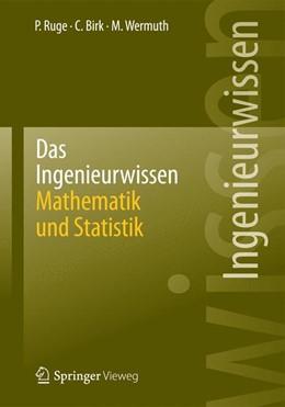 Abbildung von Ruge / Birk   Das Ingenieurwissen: Mathematik und Statistik   1. Auflage   2013   beck-shop.de