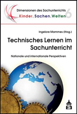Abbildung von Mammes | Technisches Lernen im Sachunterricht | unveränd. Aufl. | 2018 | Nationale und internationale P... | 6