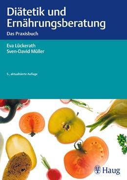 Abbildung von Lückerath / Müller | Diätetik und Ernährungsberatung | 5. Auflage | 2013 | beck-shop.de