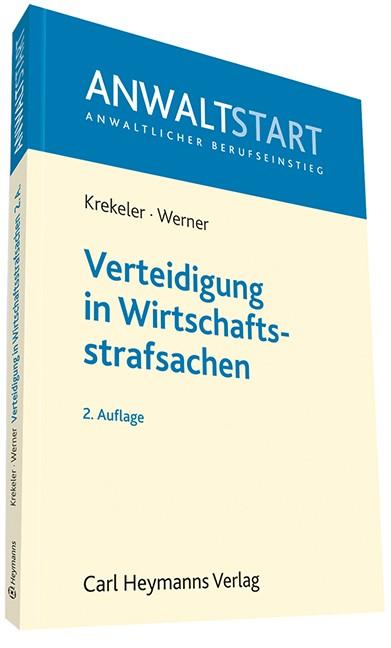 Verteidigung in Wirtschaftsstrafsachen | Krekeler / Werner | 2. Auflage, 2013 | Buch (Cover)