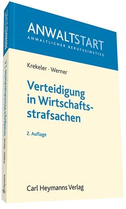 Abbildung von Krekeler / Werner   Verteidigung in Wirtschaftsstrafsachen   2. Auflage   2013