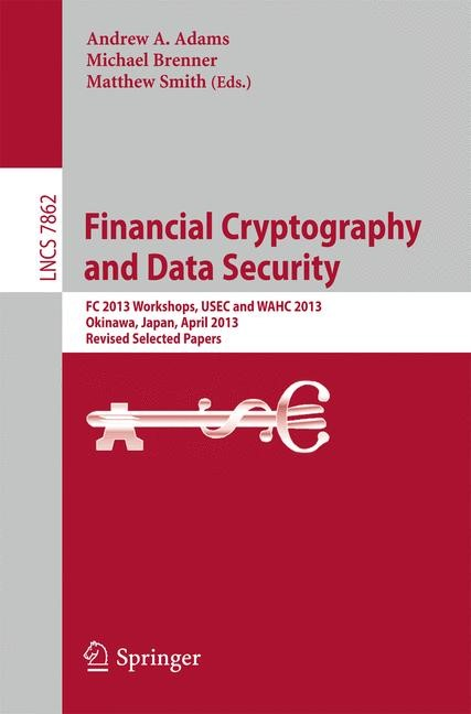 Financial Cryptography and Data Security | Adams / Brenner / Smith, 2013 | Buch (Cover)