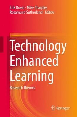 Abbildung von Duval / Sharples / Sutherland | Technology Enhanced Learning | 1st ed. 2017 | 2017 | Research Themes