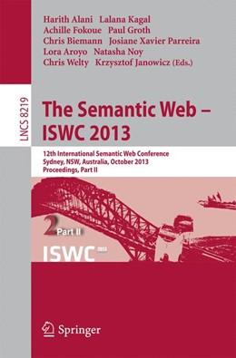 Abbildung von Alani / Kagal | The Semantic Web - ISWC 2013 | 1. Auflage | 2013 | 8219 | beck-shop.de